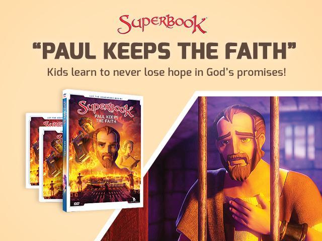 Superbook Paul Keeps Faith